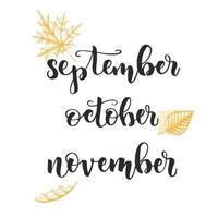 outono letras caligrafia - setembro, outubro, novembro. vetor
