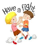 Dois meninos brigando com a frase têm uma briga vetor