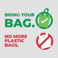 traga sua bolsa. não há mais sacolas plásticas. salvar nosso conceito de planeta. vetor