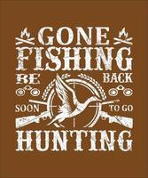 fui pescar, volto logo para ir caçar vetor