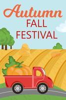 outono outono festival. caminhão com abóbora dirigindo na estrada, campo vetor