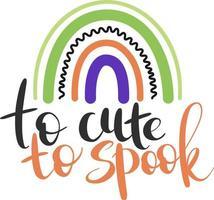 de um fofo para assustar - as crianças de halloween citam com um arco-íris fofo. vetor
