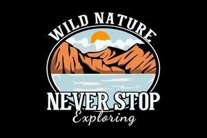 a natureza selvagem nunca para de explorar o design de ilustração desenhada à mão vetor