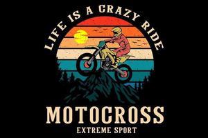 a vida é uma loucura motocross merchandising design ilustração vetor