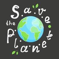 salve o planeta escrevendo letras brancas vetor
