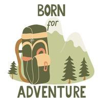nascido para poster de aventura com mochila e montanhas vetor