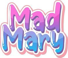 design de texto do logotipo de mad mary vetor