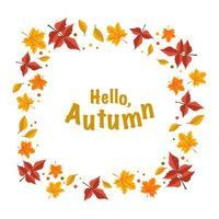 moldura com folhas de bordo laranja e rowan e as palavras olá outono vetor