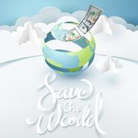 Arte de papel do mundo descascado virar dinheiro com salvar o texto de caligrafia do mundo vetor