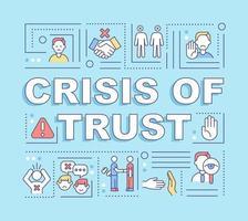crise de confiança palavra conceitos banner vetor