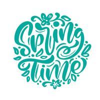 Frase de rotulação de caligrafia tempo de primavera vetor