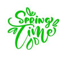 Frase de rotulação verde caligrafia tempo de primavera vetor