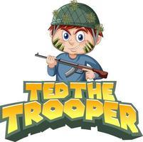 Ted the trooper logo design com um menino segurando rifle vetor