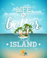 A vida é melhor na citação da inspiração da ilha no fundo do seascape. vetor