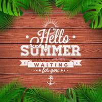 Ilustração tipográfica do vetor Olá Verão com plantas tropicais em fundo de madeira.