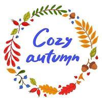 outono aconchegante. moldura feita de elementos de outono. letras de mão dentro. vetor