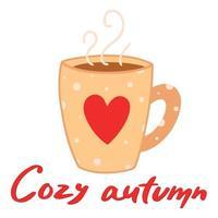 bebida quente de outono. conforto doméstico. Letra manuscrita. outono aconchegante. vetor