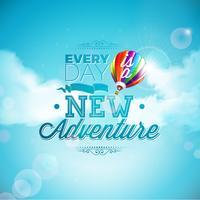 A aventura começa tipografia e balão de ar no fundo do céu azul. Ilustração vetorial para banner, panfleto, convite, folheto, cartaz ou cartão de felicitações.