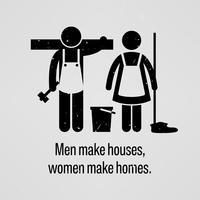 Homens fazem casas, mulheres fazem casas. vetor