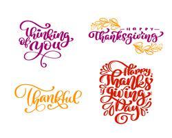 Conjunto de frases de caligrafia pensando em você, feliz dia de ação de Graças, grato, feliz dia de ação de Graças. Texto de família férias positivas cita a rotulação. Elemento de tipografia design gráfico cartão postal ou cartaz. Mão escrita vector