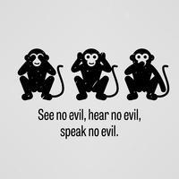 Não veja nenhum mal, não ouça nenhum mal, não fale nenhum mal. vetor
