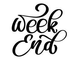 Mão de fim de semana escrita letras vetor