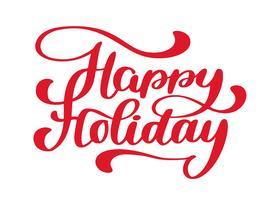 Feliz feriado mão desenhada texto. Citação de rotulação de mão na moda