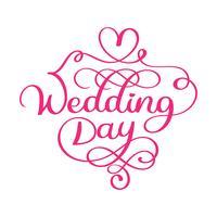 Texto de vetor de dia de casamento manuscrito em fundo branco