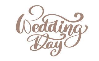 Texto de vetor de dia de casamento de citação caligráfica em fundo branco