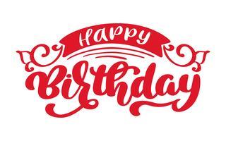 Frase de texto feliz aniversário mão desenhada. Gráfico da palavra da rotulação da caligrafia, arte do vintage para cartazes e projeto de cartões. Citação caligráfica em tinta verde isolada no branco. Ilustração vetorial