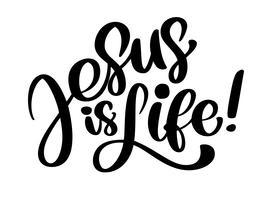 Mão desenhada Jesus é o texto da vida. Tipografia cristã, lettering, desenho de design para banner, cartaz, sobreposição de foto, design de vestuário. Ilustração vetorial, isolada no fundo branco