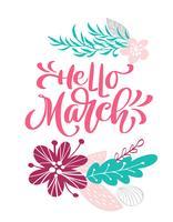 Olá, mão de março desenhada texto