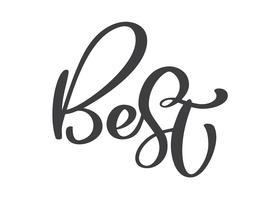 Melhor design de letras de caligrafia de vetor