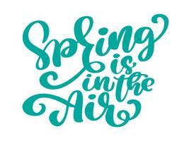 A primavera está no ar citação de caligrafia moderna