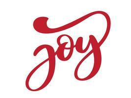 Frase de alegria mão desenhada letras de texto. Ilustração de tinta. Caligrafia de escova moderna. Tipografia vector inspiradora. Isolado no fundo branco