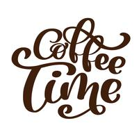 frase café tempo Mão desenhada Lettering sobre o tema do café é escrito à mão isolado no fundo branco. Sinal de vetor de café lettering