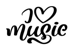 Eu amo música, citação de caligrafia moderna de tipo de fonte. Mão sazonal escrita letras de texto, isolado no fundo branco. Frase de ilustração vetorial