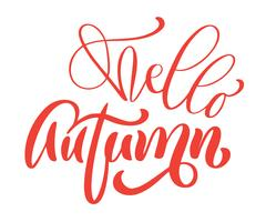 Olá outono mão lettering frase laranja vector ilustração t-shirt ou design de impressão de cartão postal, vector modelos de design de texto de caligrafia, isolado no fundo branco