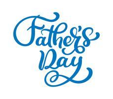 Pais dia vetor lettering fundo. Bandeira feliz da luz da caligrafia do dia de pais da frase. Pai meu rei ilustração