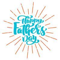 happy fathers day phrase Mão desenhada letras citações do pai s. Vector design de impressão de t-shirt ou cartão postal, mão desenhada vector modelos de design de texto caligráfico, isolado no fundo branco