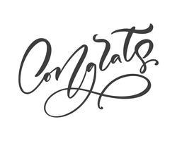 Texto de mão desenhada caligrafia letras Congrats. Frase de parabéns manuscrita moderna elegante. Ilustração de tinta. Cartaz de tipografia em fundo branco. Para cartões, convites, impressões