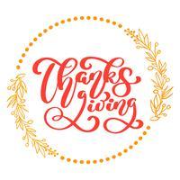 Texto feliz da caligrafia da ação de graças, tipografia ilustrada vetor isolada no fundo branco. Citação positiva. Escova moderna desenhada de mão. Impressão de t-shirt