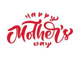 Feliz dia das mães texto. Mão escrita letras de caligrafia de tinta. Saudação isolado modelo de ilustração vetorial, mão desenhada cartaz de tipografia festividade, ícone de convite vetor