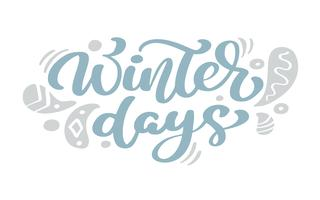 Texto azul do vetor da rotulação da caligrafia do vintage do Natal dos dias de inverno com a decoração escandinava do desenho do inverno. Para design de arte, estilo de brochura de maquete, capa de ideia de bandeira, folheto de impressão de livreto, carta