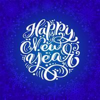 Projeto de rotulação caligráfico do texto do ano novo feliz no fundo azul. Tipografia criativa para o cartaz de presente de saudação de feriado. Faixa de estilo de fonte de caligrafia
