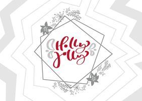 Texto alegre do Natal do vetor da caligrafia do azevinho no quadro geométrico escandinavo dos elementos do xmas. Design de letras. Tipografia criativa para cartaz de presente de saudação de feriado