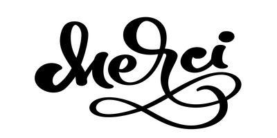 Mão de vetor desenhado letras Merci. Caligrafia manuscrita moderna elegante com citações gratas em francês. Obrigado ilustração de tinta. Cartaz de tipografia em fundo branco. Para cartões, convites, impressões etc