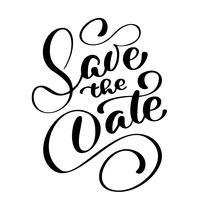 Salve a data letras de vetor de caligrafia de texto para cartão de casamento ou amor. Para convites de casamento