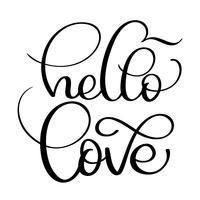 Olá amor texto em fundo branco. Mão desenhada caligrafia letras ilustração vetorial Eps10