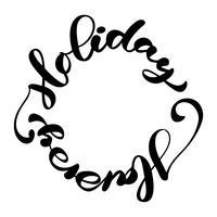 Texto caligráfico feliz da rotulação do vetor do feriado escrito em um círculo para cartões do projeto. Poster de presente de saudação de feriado. Caligrafia moderna fonte